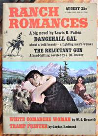 image of The Reluctant Gun. Short Story in Ranch Romances Volume 217 Number 3. August 1965.