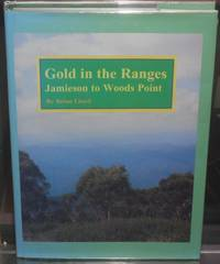 image of Gold in the Ranges: Jamieson to Woods Point
