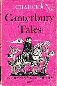 Canterbury Tales  EVERYMAN'S LIBRARY # 307 by Chaucer, Geoffrey - 1966