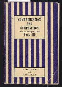 Comprehension and Composition Book III [3] by Foster and Bryant - Paperback - First Edition - from Laura Books (SKU: 029176)