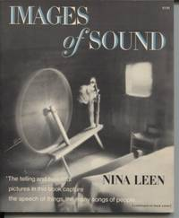 Images of Sound by  Nina Leen - Paperback - First Edition - 1977 - from E Ridge fine Books and Biblio.com