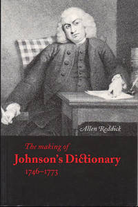 The Making of Johnson's Dictionary 1746-1773