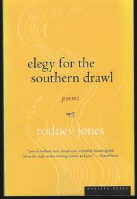 ELEGY FOR THE SOUTHERN DRAWL Poems