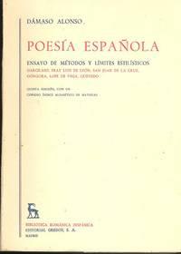 Poesía española : Ensayo de Metodos y Limites estilisticos, Garcilaso, Fray Luis de Leon, San Juan de la Cruz, Gongora, Lope de Vega, Quevedo.