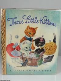 Three Little Kittens (Little Golden Book #1, 5th Printing in Dust Jacket)