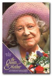 image of The Queen Mother A Birthday Tribute