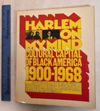 image of Harlem on My Mind: Cultural Capital of Black America, 1900-1968