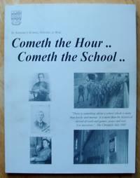 St. Edward\'s School, Oxford at War.   COMETH THE HOUR... COMETH THE SCHOOL