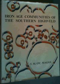 Iron Age Communities of the Southern Highveld (Occasional publications of the Natal Museum ; no. 2)