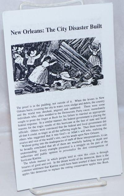 n.p.: n.pub, 2005. , photocopied zine format in staplebound wraps, very good. In the wake of Hurrica...