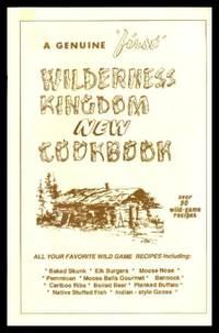 image of WILDERNESS KINGDOM NEW COOKBOOK