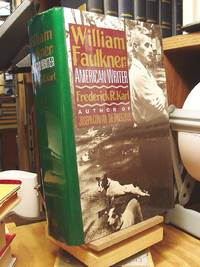 William Faulkner: American Writer A Biography