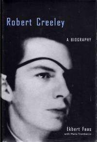 image of Robert Creeley A Biography