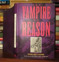 THE VAMPIRE OF REASON An Essay in the Philosophy of History