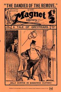 The Magnet Library, No 101. January 15th 1910. The Dandies of the Remove. Facsimile