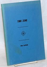 Time Zone: one man's anthology by  Ron LaVelle - First Edition - 1968 - from Bolerium Books Inc., ABAA/ILAB (SKU: 239752)