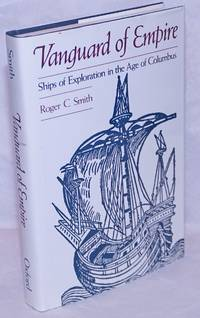 image of Vanguard of Empire: Ships of Exploration in the Age of Columbus