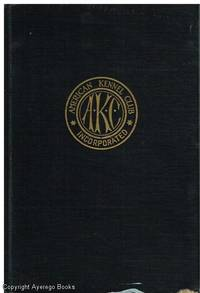 image of The Complete Dog Book: The Care, Handling and Feeding of Dogs and Pure Bred Dogs: The recognized Breeds and Standards