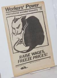 image of Workers' Power, No. 75, Mar 30-Apr 12, 1973 International Socialist biweekly
