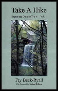 TAKE A HIKE - Exploring Ontario Trails Volume (1) (i) One