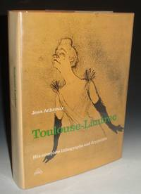 Toulouse-Lautrec: His Complete Lithographs and Drypoints