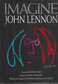 Imagine: John Lennon by  Egan Sam Solt Andrew - First Edition - 1988 - from Bytown Bookery (SKU: 866)