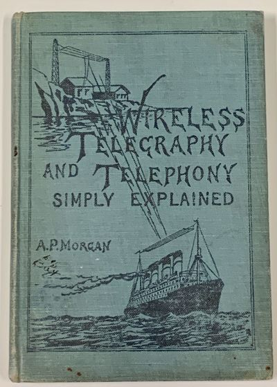 WIRELESS TELEGRAPHY And TELEPHONY...