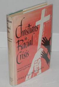 image of Christians in racial crisis; a study of Little Rock's ministry, including statements on desegregation and race relations by the leadiang religious denominations of the United States