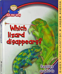 Which Lizard Disappears? (Ask Me Why Series - Reptiles And Birds)