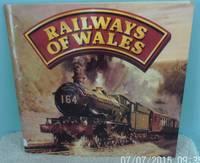 Railways of Wales by Owen-Jones, Stuart - 1986