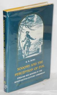 image of Sodomy and the Perception of Evil: English sea rovers in the seventeenth-century Caribbean