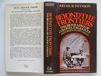 image of Beyond the frontiers: the biography of Colonel F.M. Bailey, explorer and  secret agent