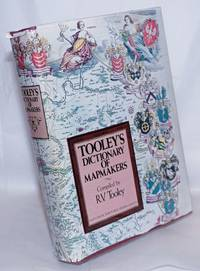 image of Tooley's Dictionary of Mapmakers