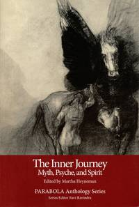 The Inner Journey: Myth, Psyche, and Spirit