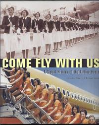 Come Fly with Us!  A Global History of the Airline Hostess