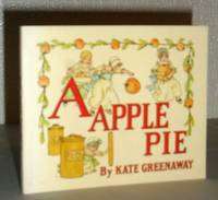 A Apple Pie - A Reproduction of Antique Original by Kate Greenaway - Paperback - Reprint - from Washburn Books and Biblio.com