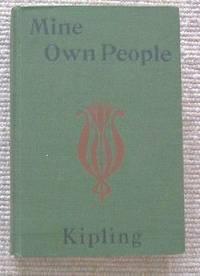 The Works of Rudyard Kipling : Mine Own People