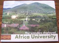 Thy Wonders Displayed: Africa University