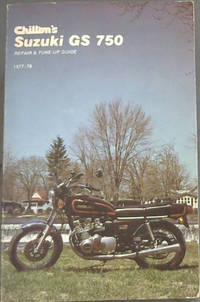 image of Chilton's Suzuki GS 750, repair and tune-up guide, 1977-78