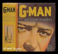 G-Man and the radio bank robberies / by Allen Dale ; illustrated by Herbert Andersen
