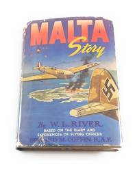 Malta Story: Based on The Diary and Experiences of Flying Officer Howard M. Coffin, RAF by W.L. River - 1st Edition - 1943-01-01 - from Third Person Books (SKU: B9MS)