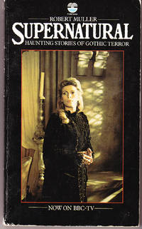 Supernatural by  Robert (editor) Muller - Paperback - 1st Printing - 1977 - from John Thompson and Biblio.com