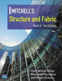 Mitchell's Structure and Fabric Part 2 [7th Edition] [Mitchell's Building Series]