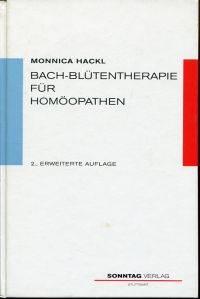 Bach-Blütentherapie für Homöopathen.