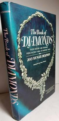 image of The Book of Diamonds Their History and Romance from Ancient India to  Modern Times