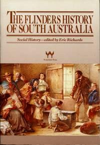The Flinders History of South Australia : Social History