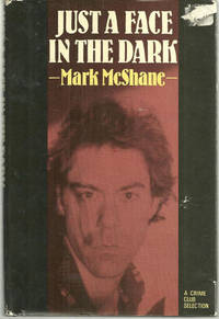JUST A FACE IN THE DARK, McShane, Mark