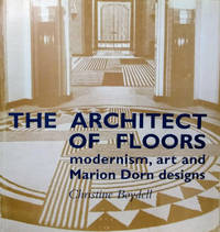 The Architect of Floors:  Modernism, Art and Marion Dorn Designs