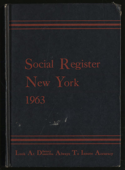 New York: Social Register Associatio9n, 1962. Hardcover. Very Good. First edition. Volume LXXVII No....