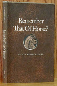 Remember That Ol' Horse? (SIGNED)